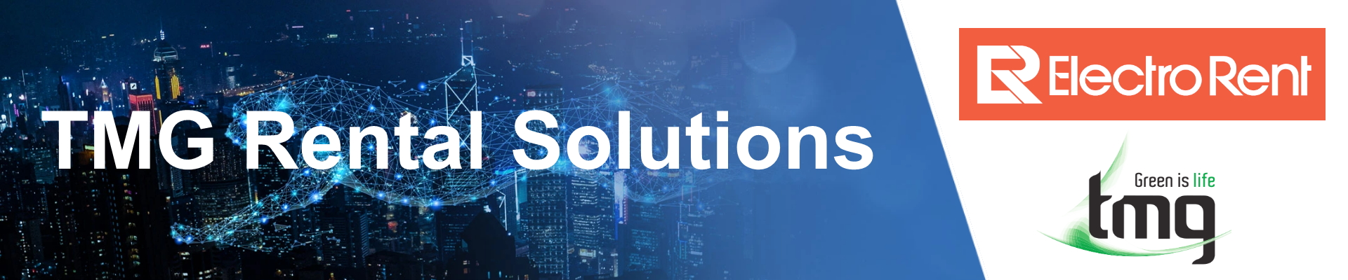 Rental Solutions from TMG & Electro Rent
