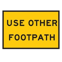 TMG Use Other Footpath Sign - 900x600 - Metal-Shop Work Zone Tools Online