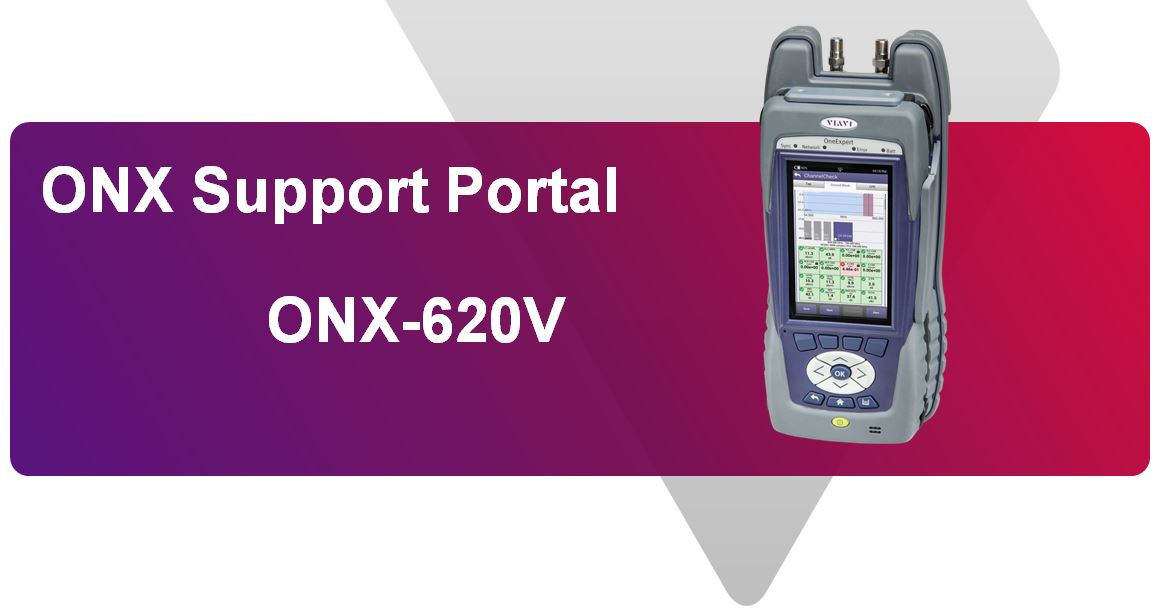 Support Page for VIAVI ONX-620 and ONX-630 Platforms
